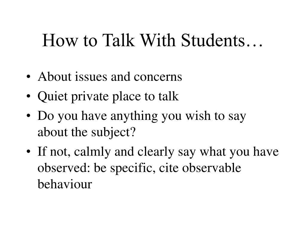 How to Talk With Students…
