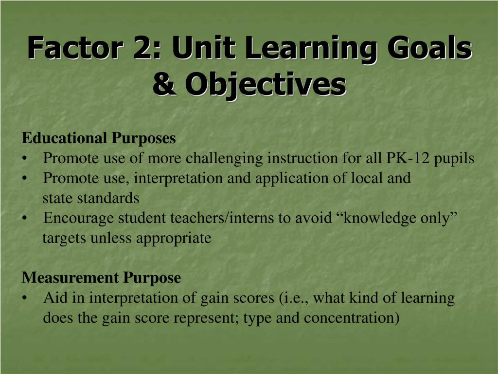 Factor 2: Unit Learning Goals & Objectives