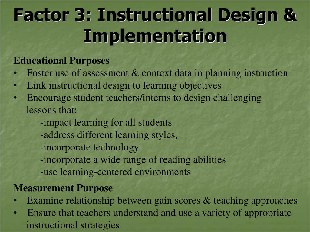 Factor 3: Instructional Design & Implementation