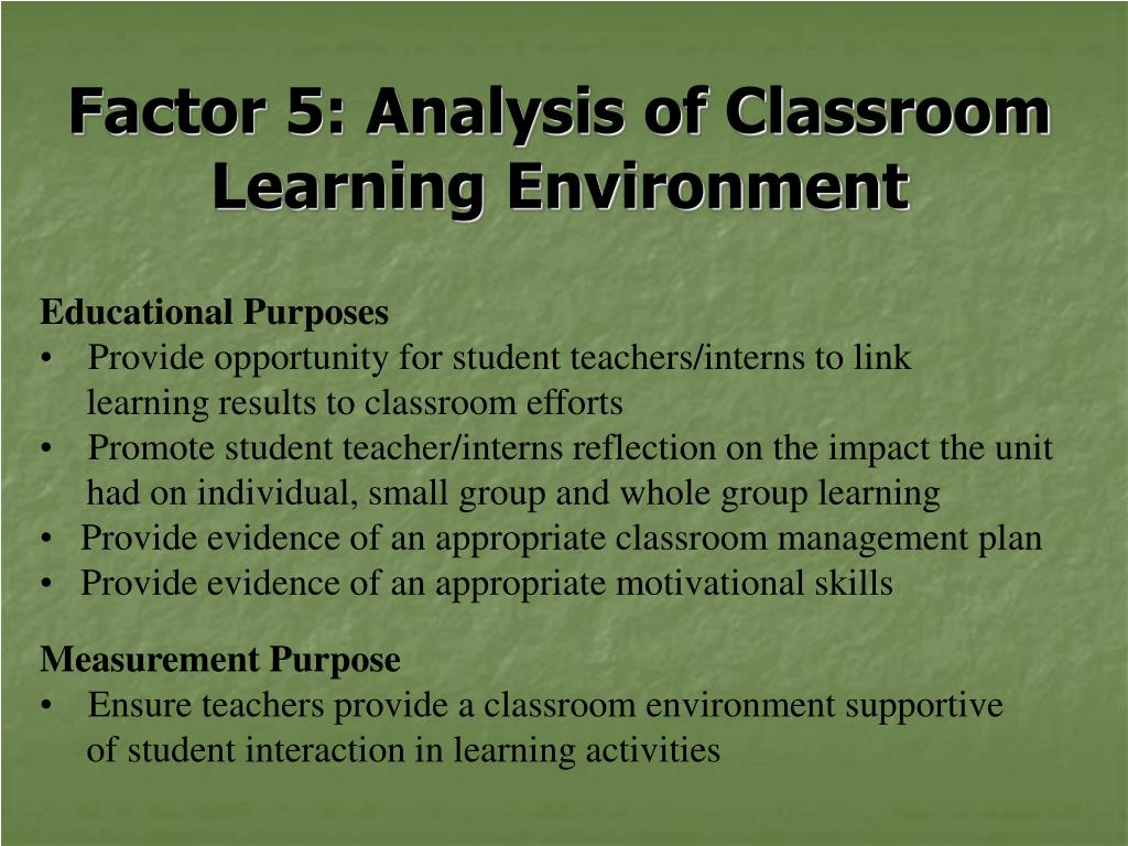 Factor 5: Analysis of Classroom Learning Environment