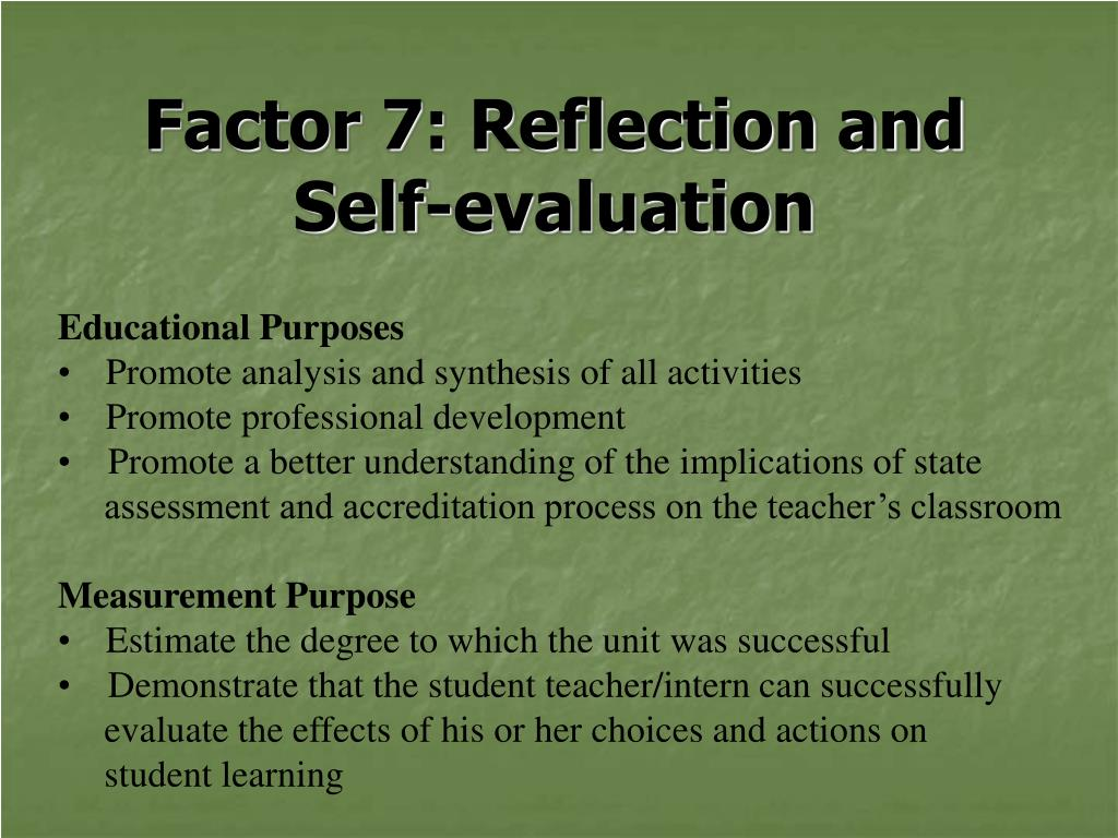 Factor 7: Reflection and Self-evaluation