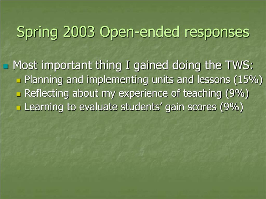 Spring 2003 Open-ended responses