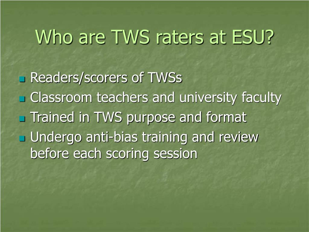 Who are TWS raters at ESU?