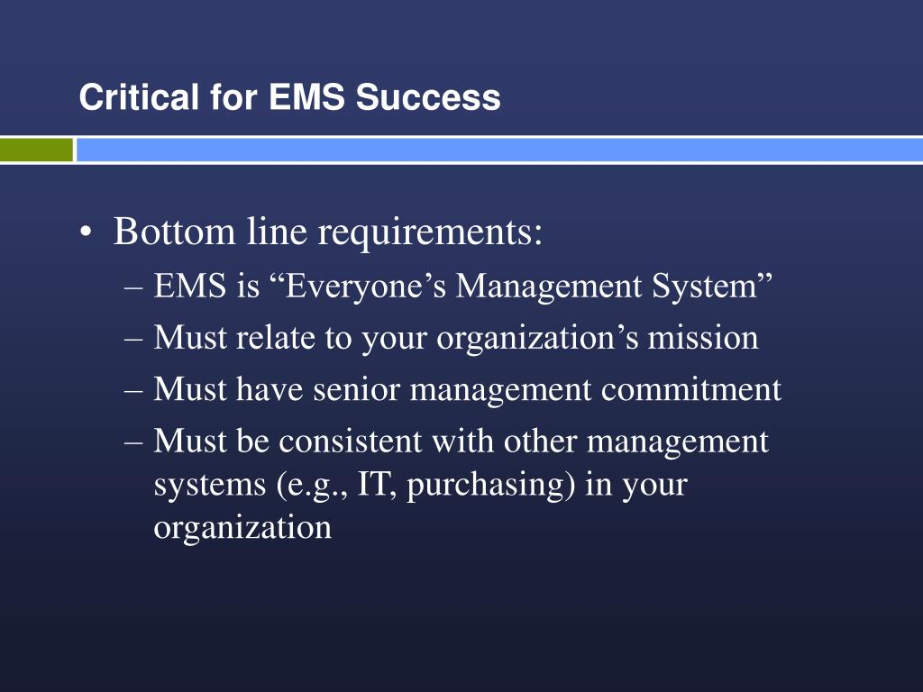 Critical for EMS Success