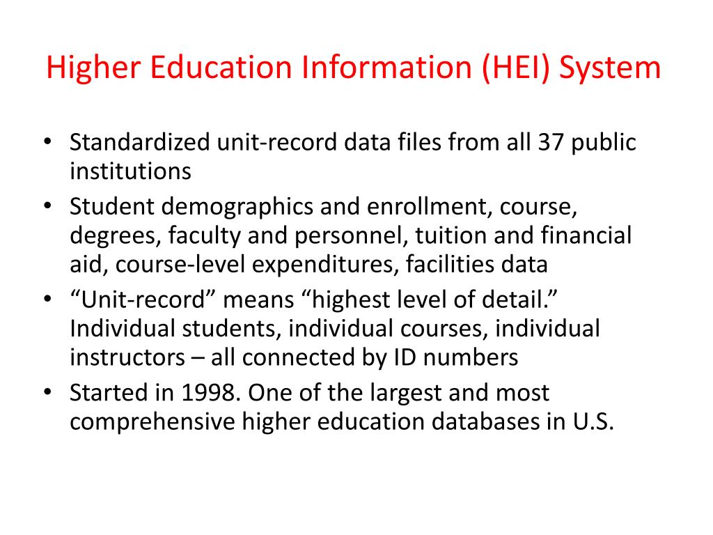 Higher Education Information (HEI) System