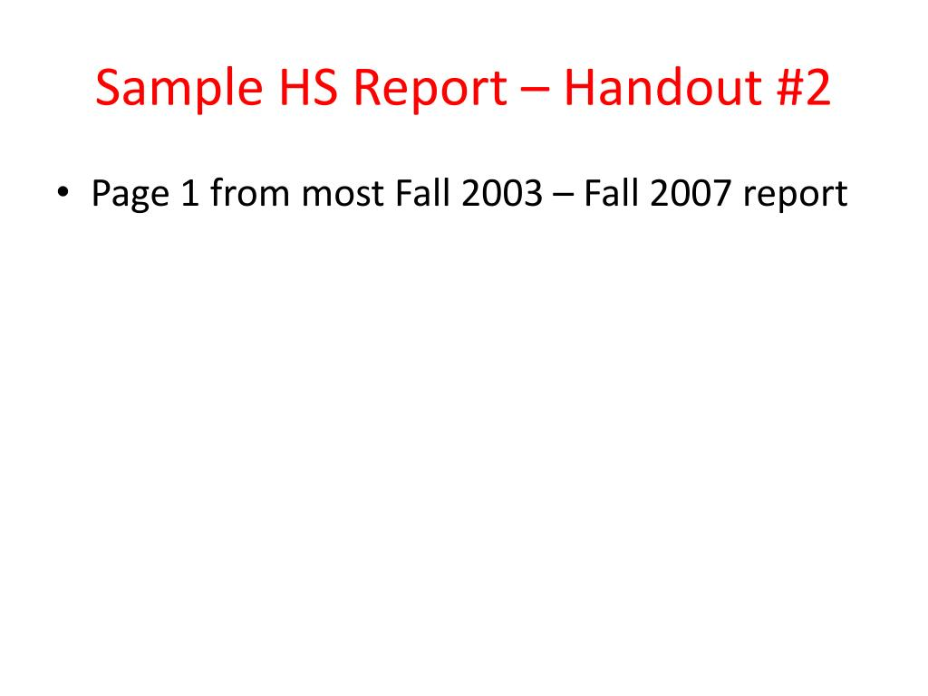 Sample HS Report – Handout #2