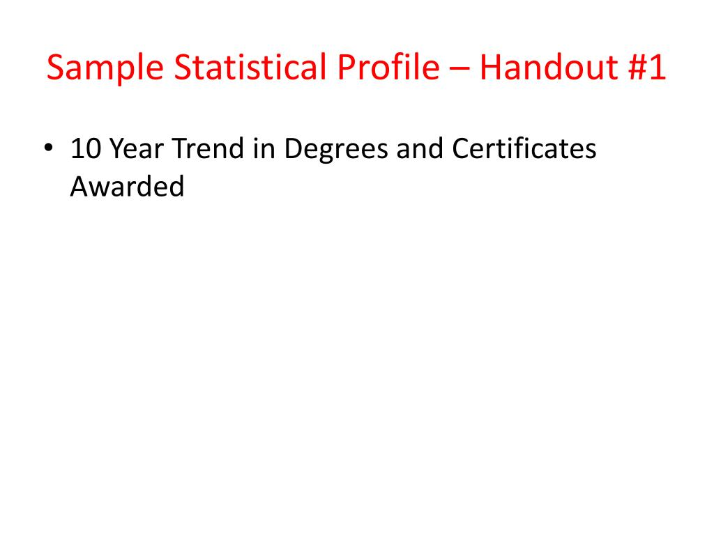 Sample Statistical Profile – Handout #1
