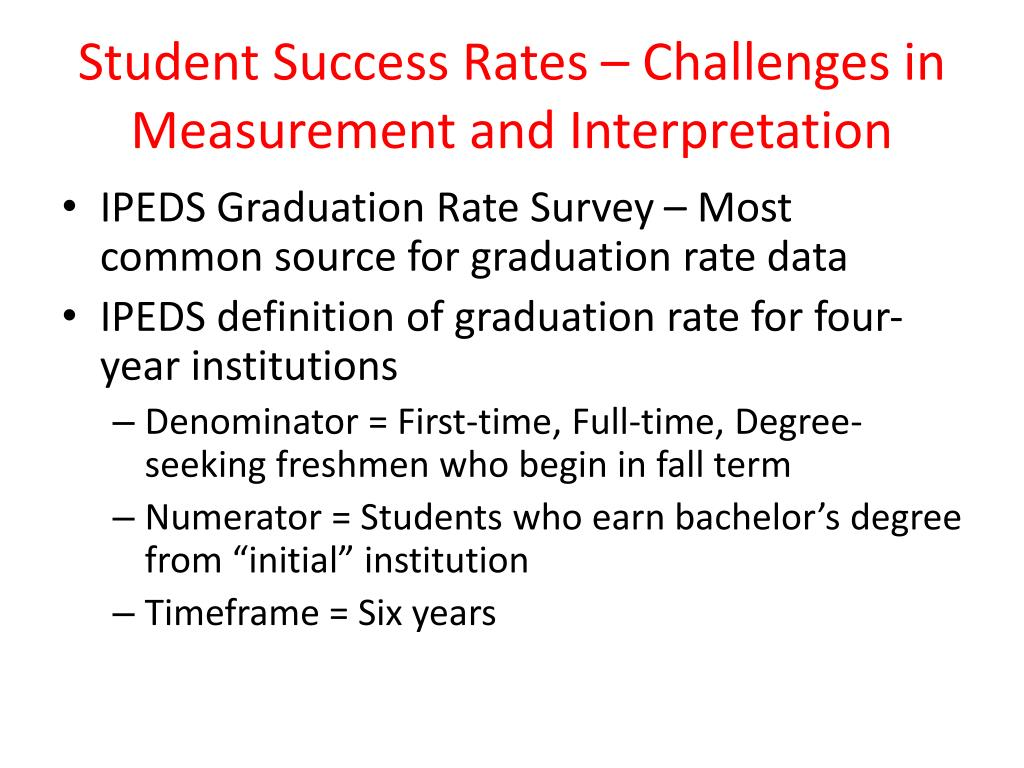 Student Success Rates – Challenges in Measurement and Interpretation