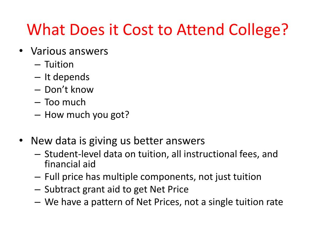 What Does it Cost to Attend College?