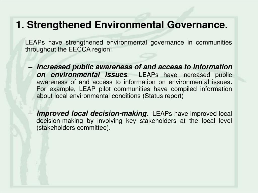 1. Strengthened Environmental Governance.