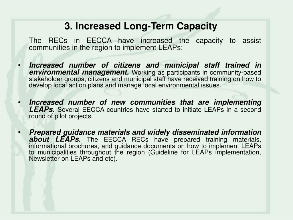 3. Increased Long-Term Capacity