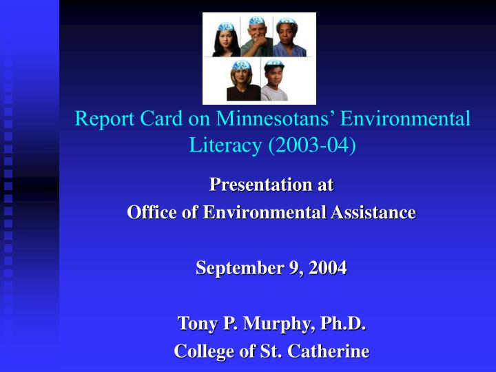 Report card on minnesotans environmental literacy 2003 04