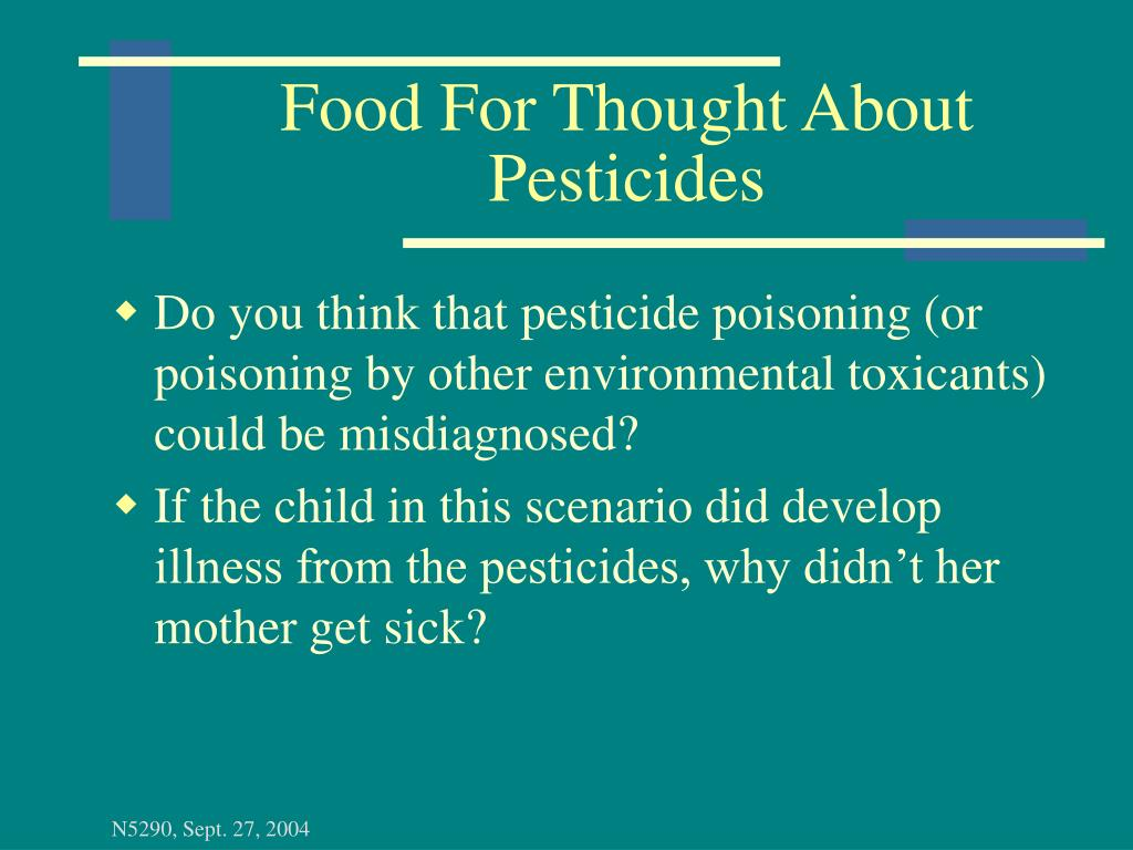 Food For Thought About Pesticides