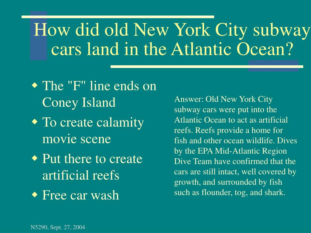How did old New York City subway cars land in the Atlantic Ocean?