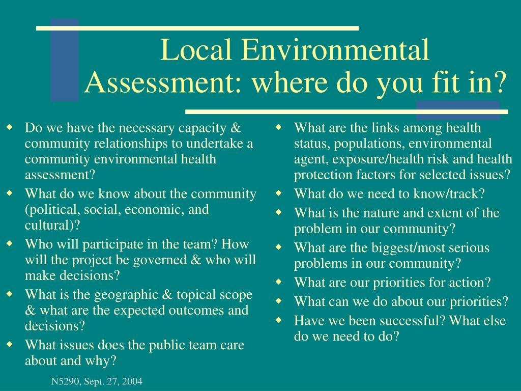 Do we have the necessary capacity & community relationships to undertake a community environmental health assessment?