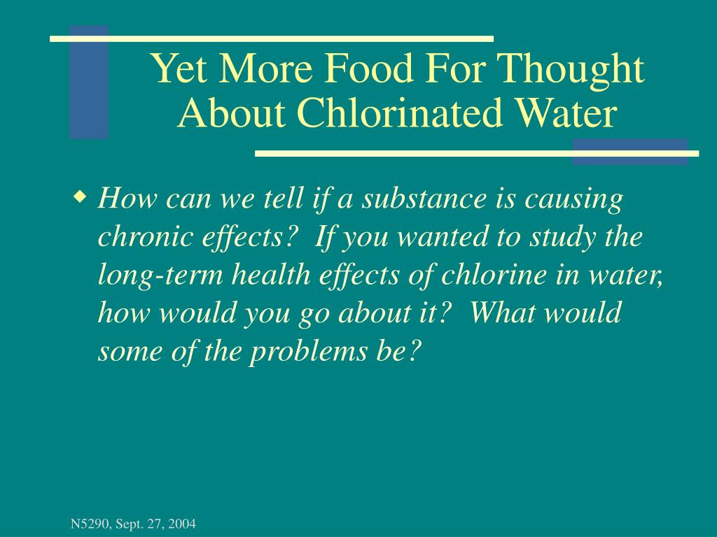 Yet More Food For Thought About Chlorinated Water