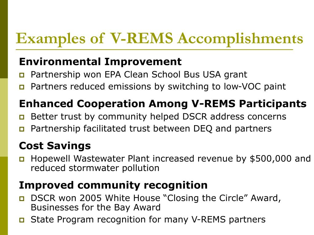 Examples of V-REMS Accomplishments
