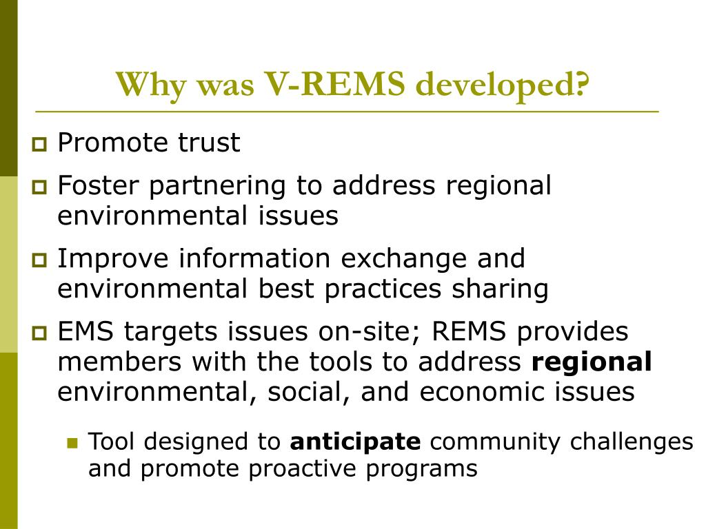 Why was V-REMS developed?