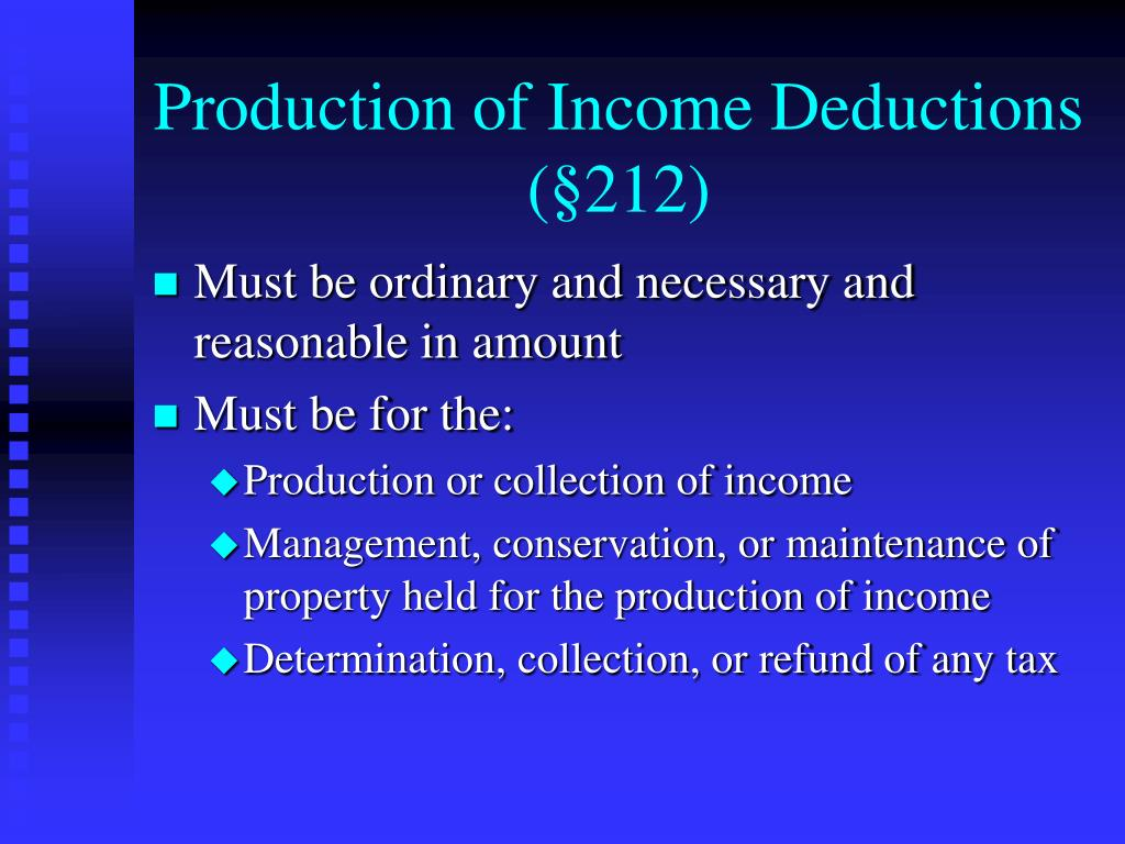 Production of Income Deductions (§212)