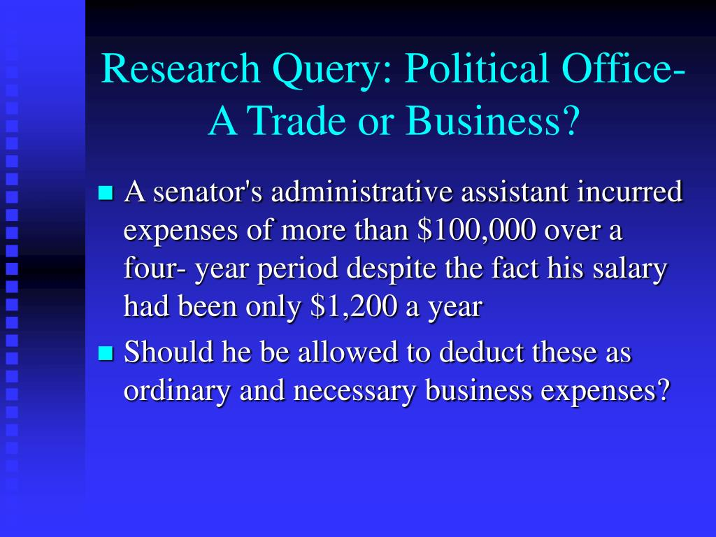Research Query: Political Office-A Trade or Business?