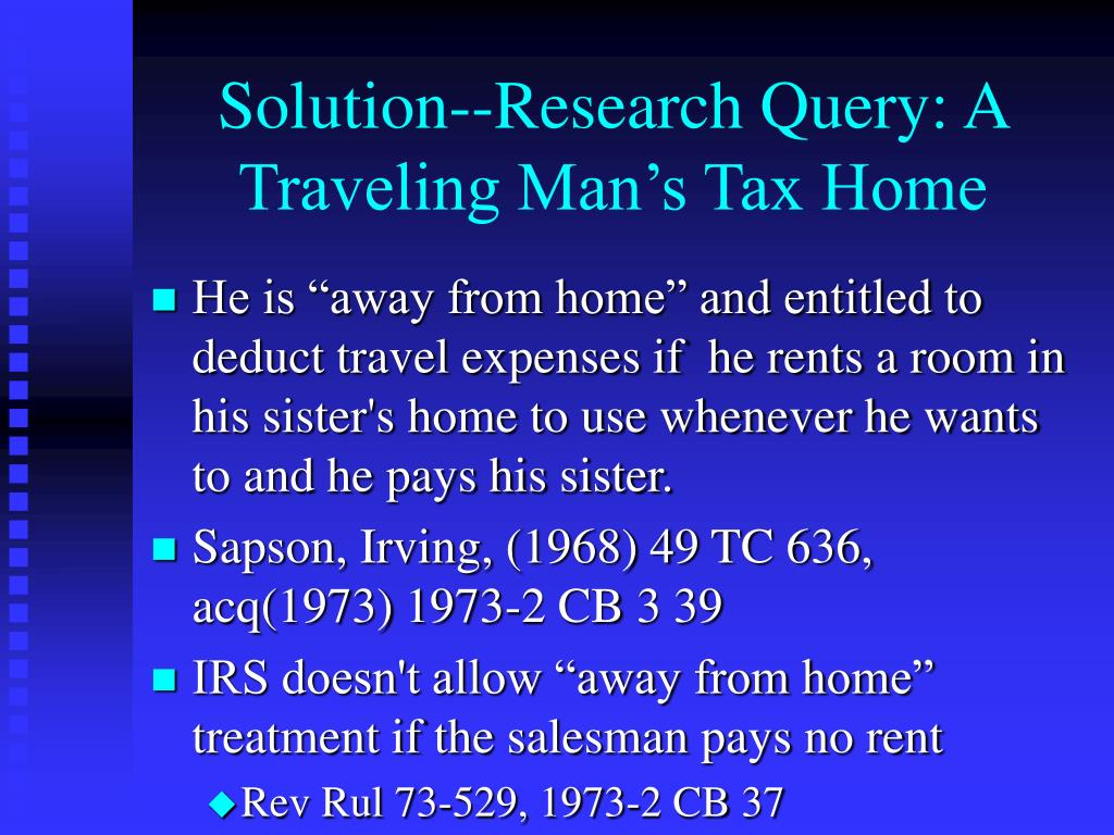 Solution--Research Query: A Traveling Man's Tax Home