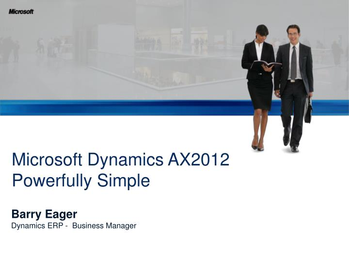 Microsoft dynamics ax2012 powerfully simple l.jpg