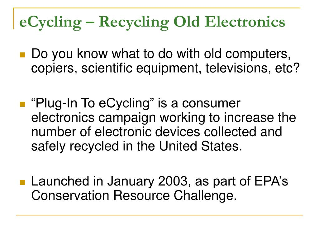 eCycling – Recycling Old Electronics
