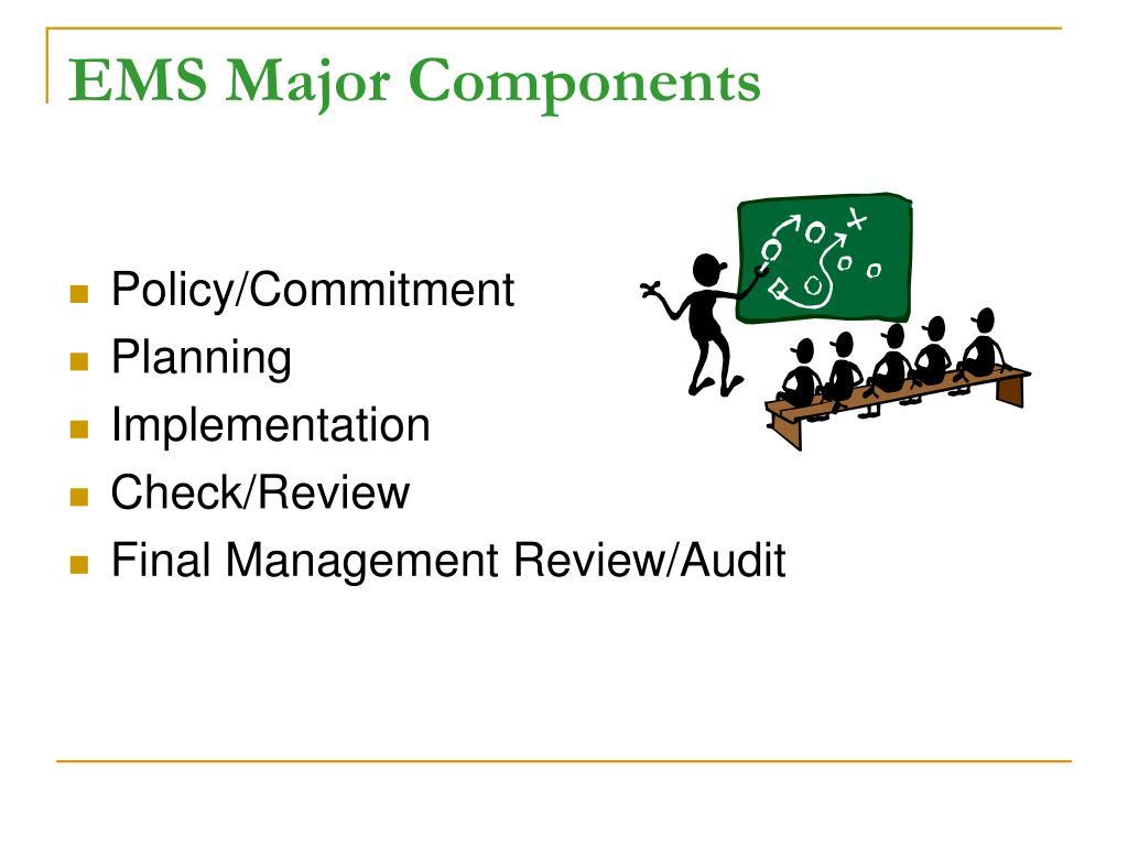 EMS Major Components
