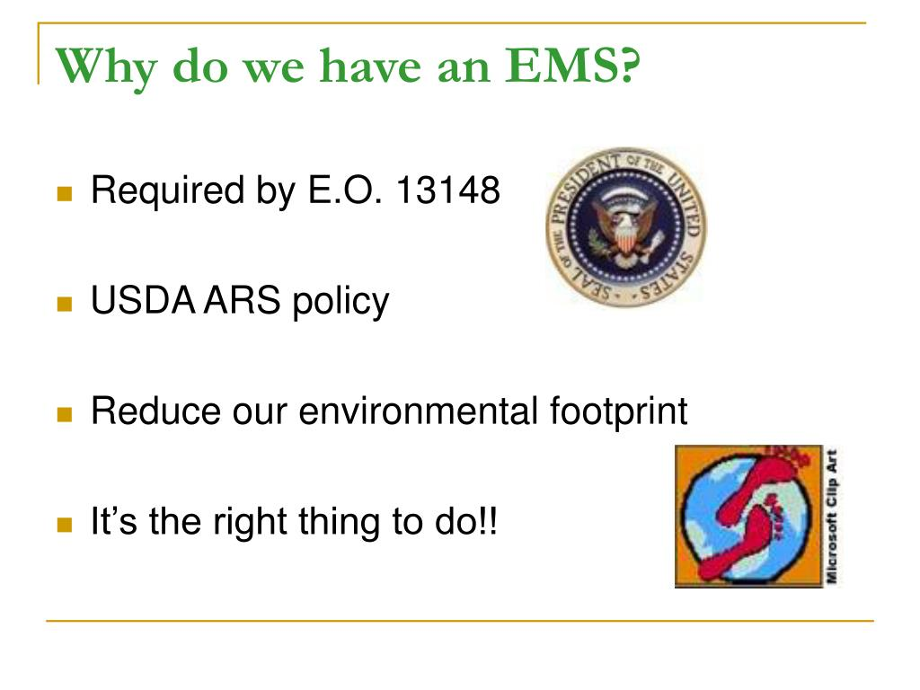 Why do we have an EMS?