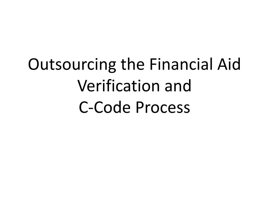 Outsourcing the Financial Aid Verification and