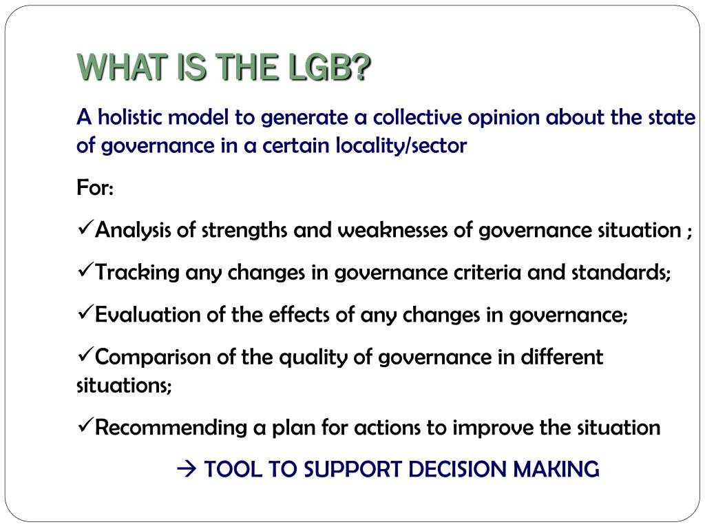 WHAT IS THE LGB?