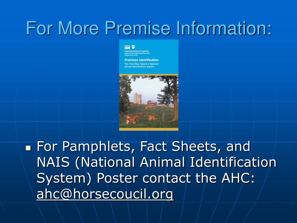 For More Premise Information: