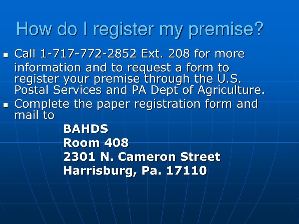 How do I register my premise?