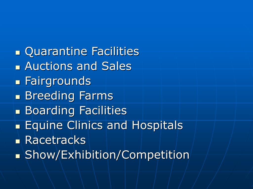 Quarantine Facilities