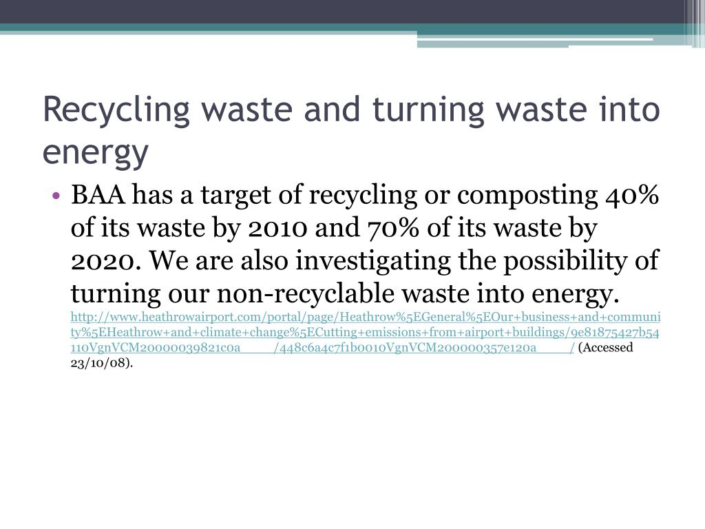 Recycling waste and turning waste into energy