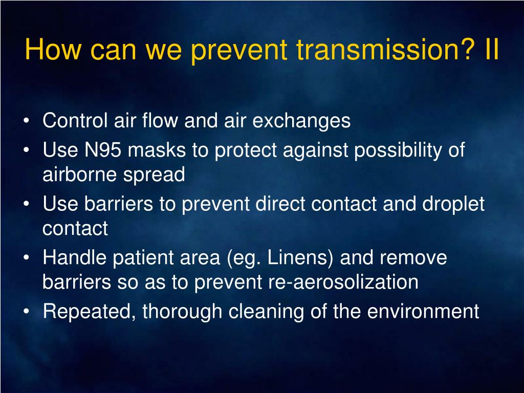 How can we prevent transmission? II