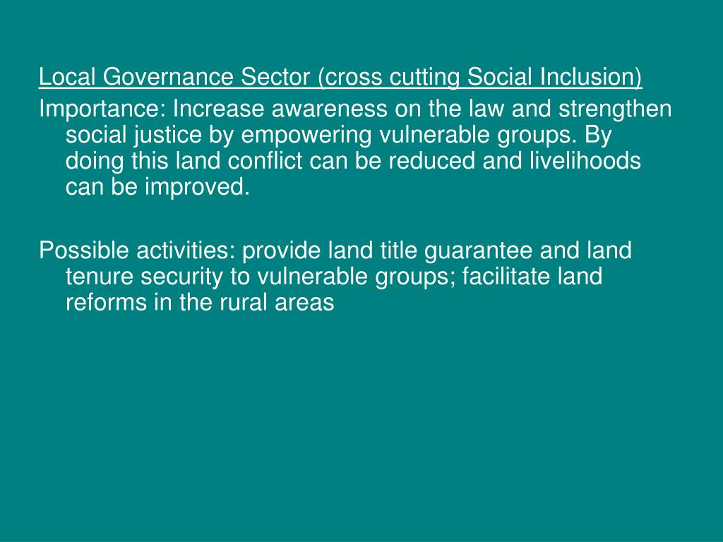 Local Governance Sector (cross cutting Social Inclusion)
