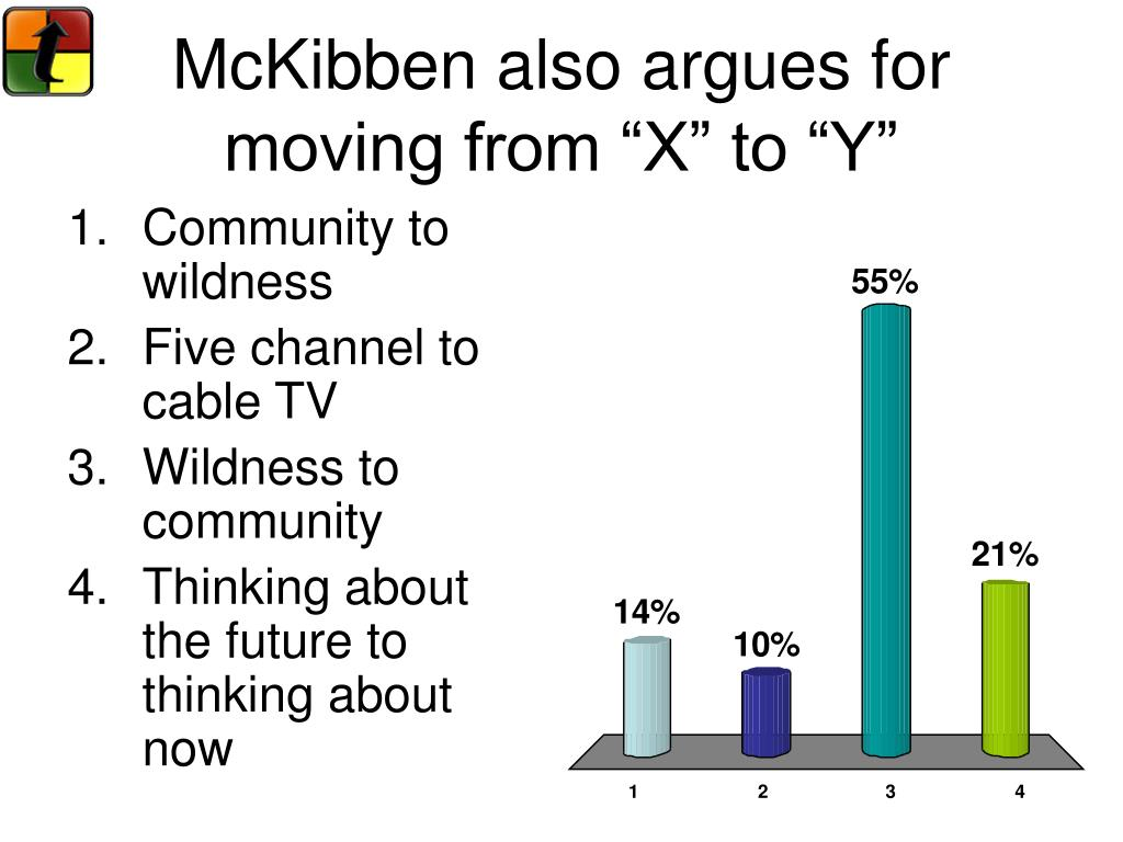 "McKibben also argues for moving from ""X"" to ""Y"""