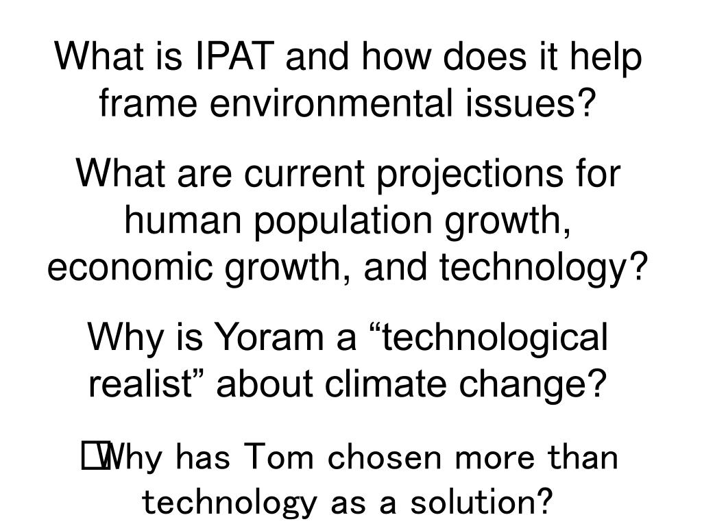 What is IPAT and how does it help frame environmental issues?