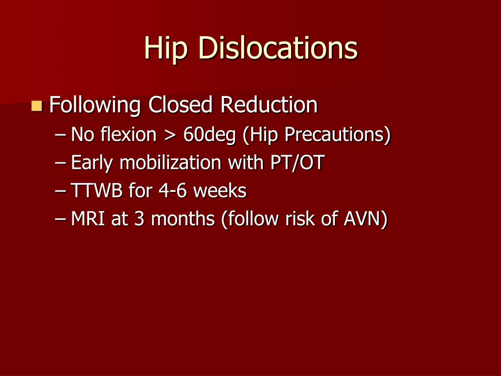 Hip Dislocations
