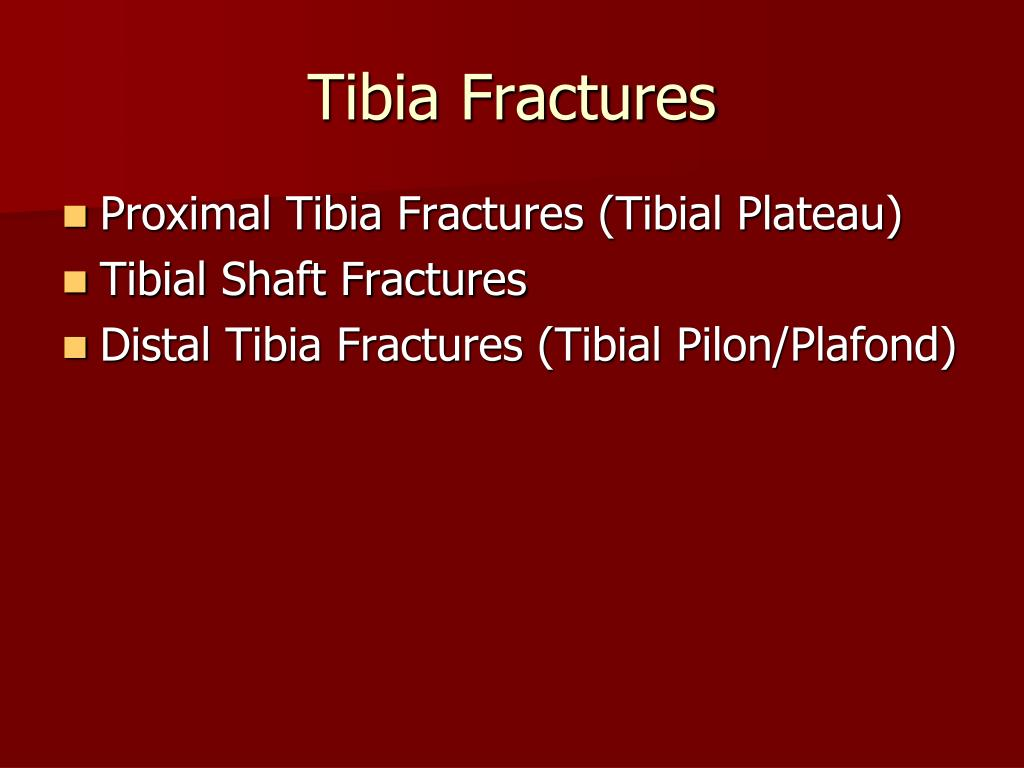 Tibia Fractures