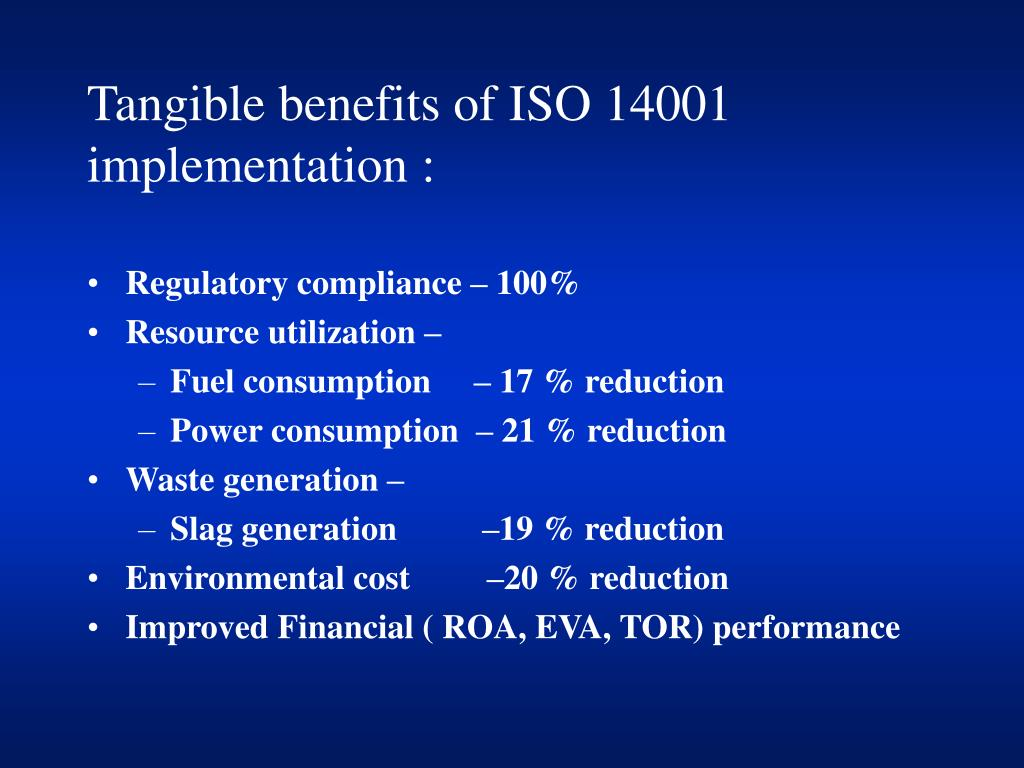 Tangible benefits of ISO 14001 implementation :