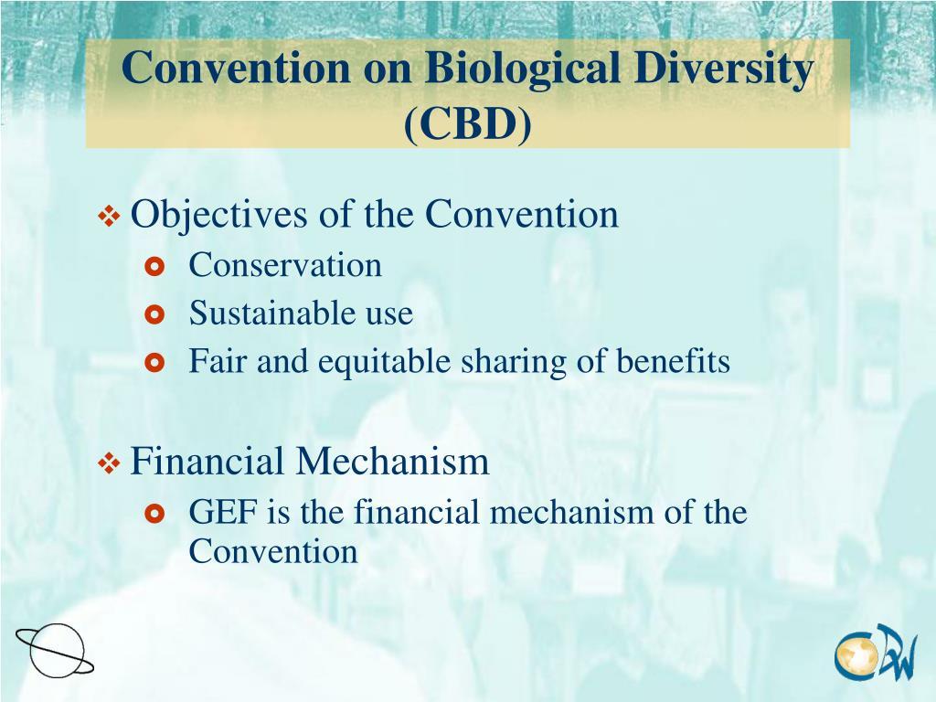Convention on Biological Diversity (CBD)