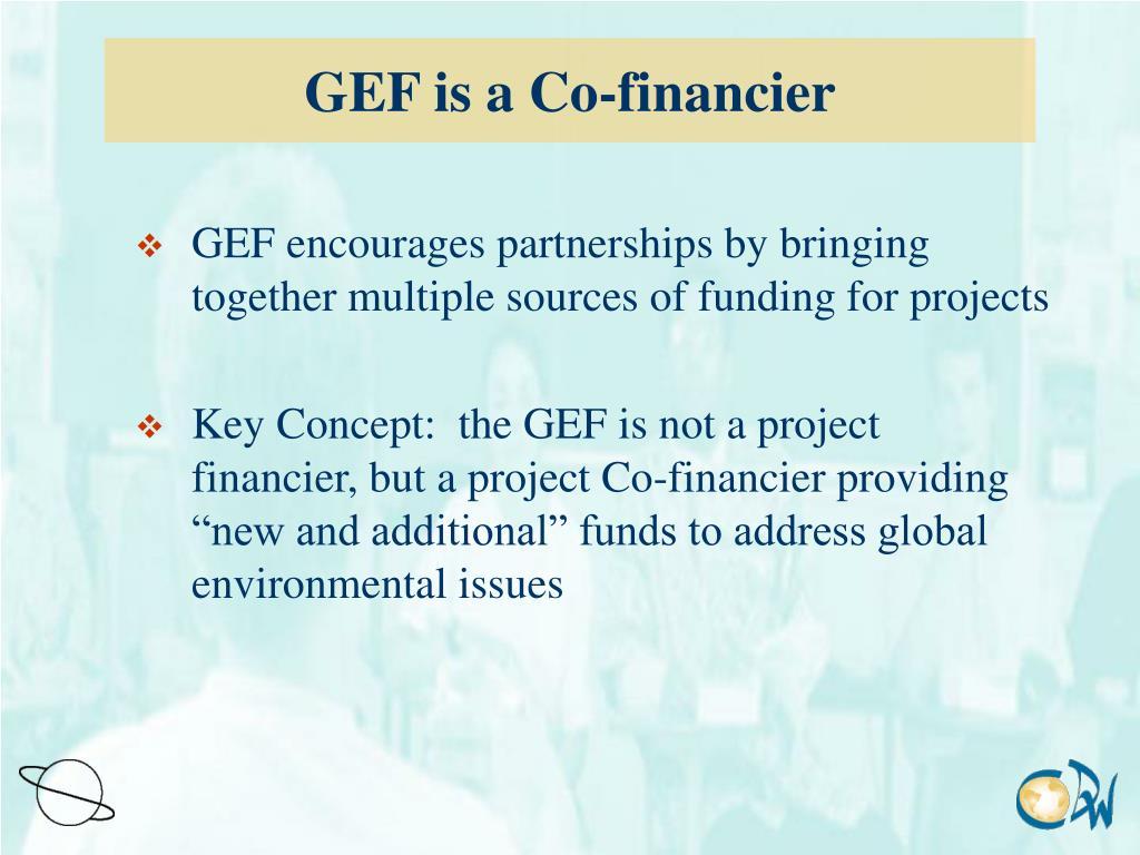GEF is a Co-financier