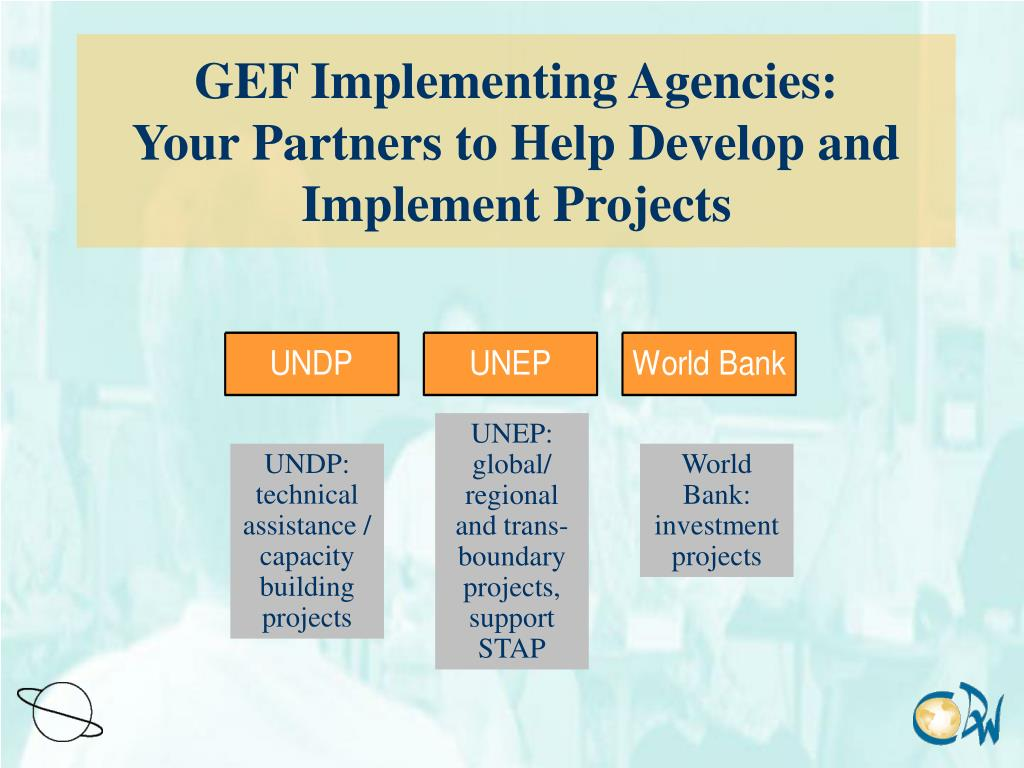 GEF Implementing Agencies: