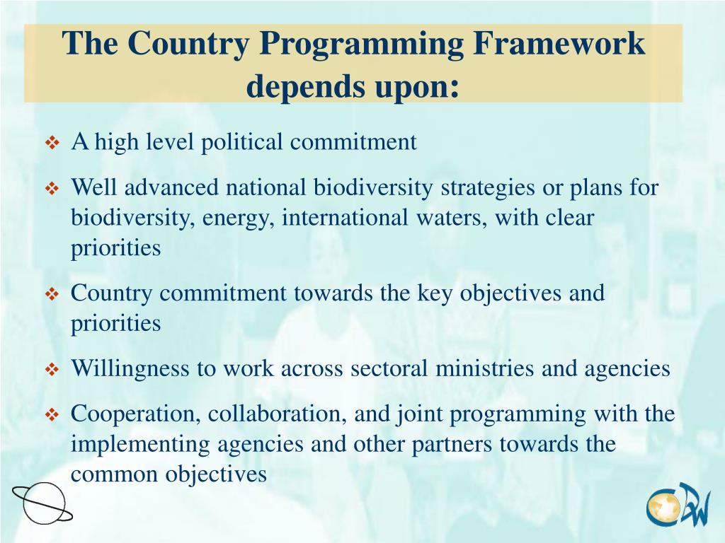 The Country Programming Framework depends upon