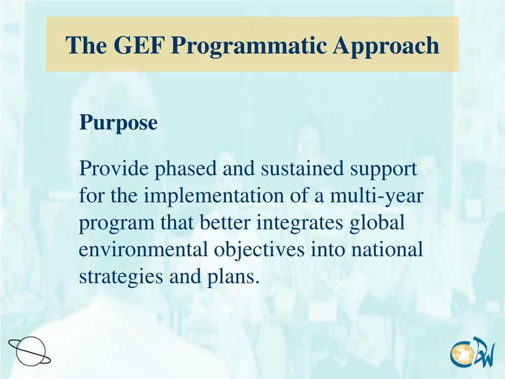 The GEF Programmatic Approach