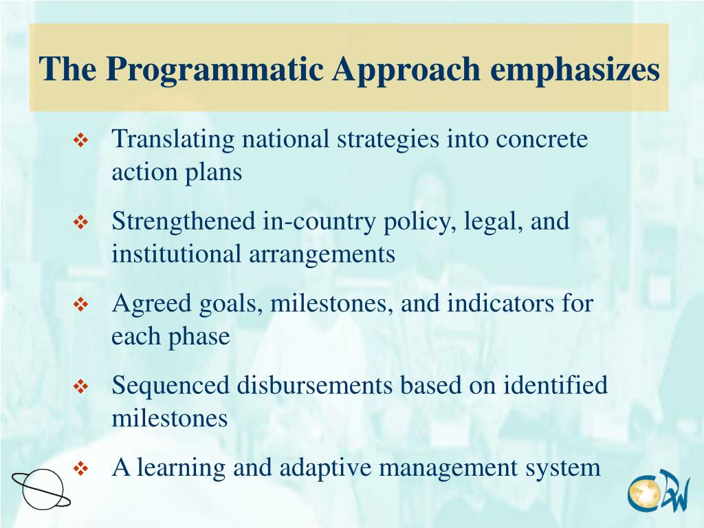 The Programmatic Approach emphasizes
