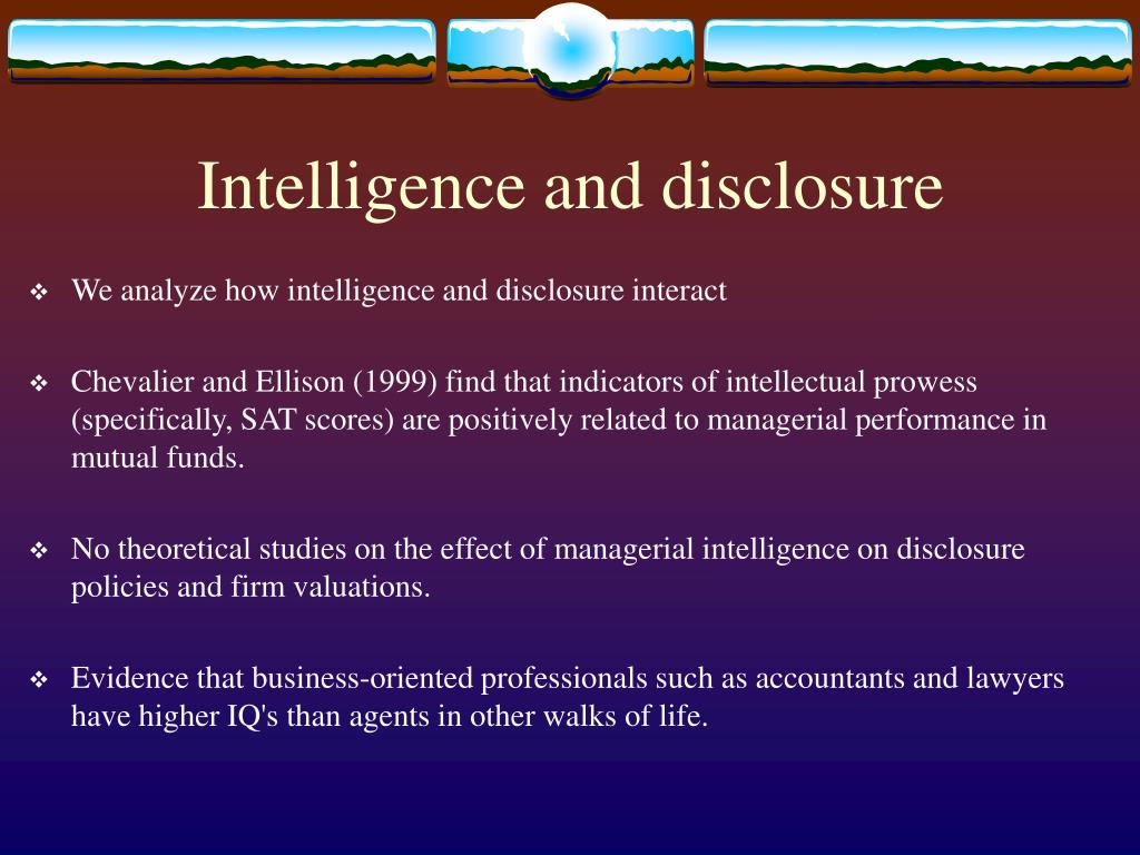 Intelligence and disclosure