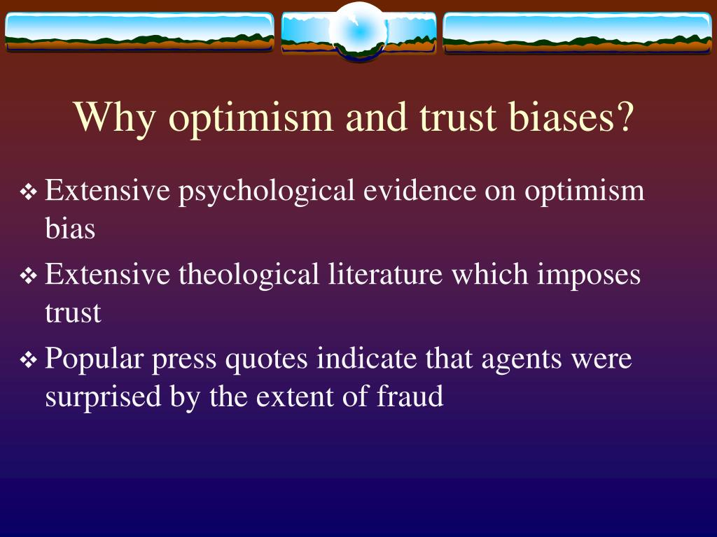 Why optimism and trust biases?